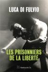 Les prisonniers de la liberté.jpg