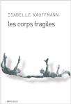 Les corps fragiles.jpg